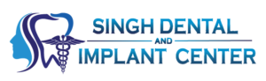 Singh Dental and Implant Center  Multispeciality Dental Hub